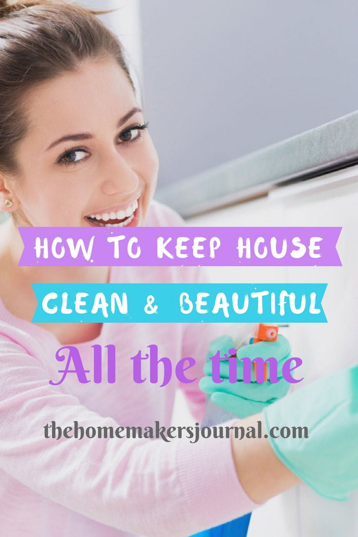 How to keep your house clean and beautiful all the time How to keep house clean