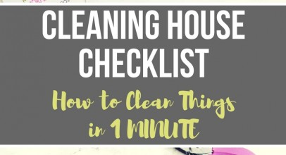 Cleaning House Checklist – How to Clean Things in 1 MINUTE